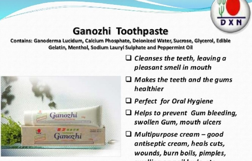DXN Ganozhi Toothpaste Benefits