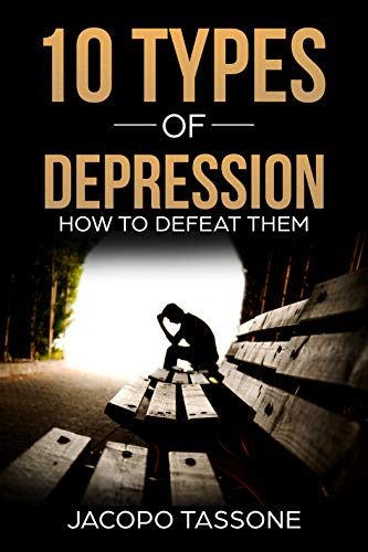 10 Types of Depression – Holistic Meaning