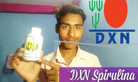 Dxn Spirulina in Hindi profile, advantage,uses durations,