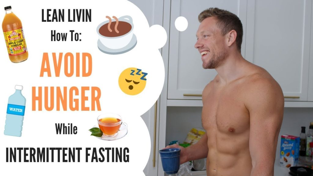 how to avoid hunger while intermittent fasting