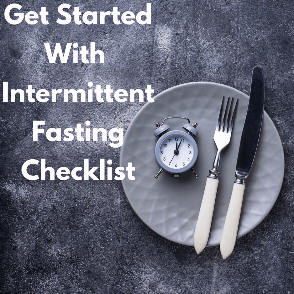 Getting Started With Intermittent Fasting Checklist