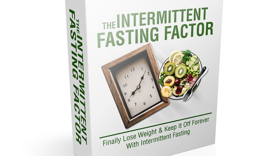 How to Get Intermittent Fasting Results Guide: The Intermittent Fasting Factor 3