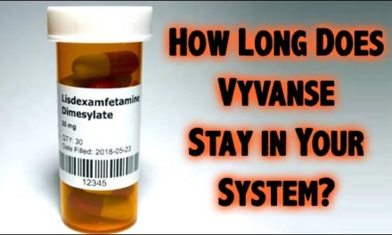 How Long Does Vyvanse Stay In Your System?