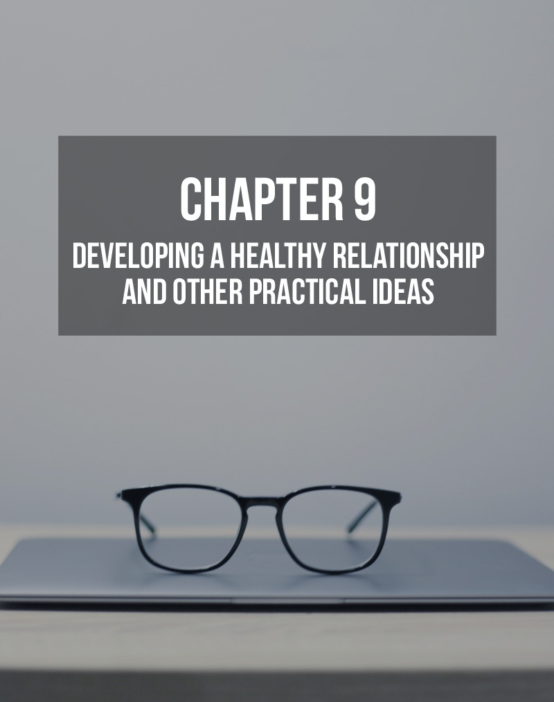 Developing a Healthy Relationship and Other Practical Ideas