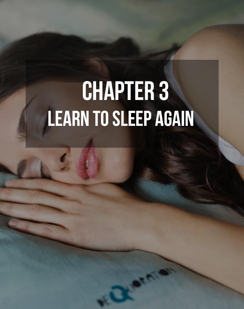 Learn to Sleep Again
