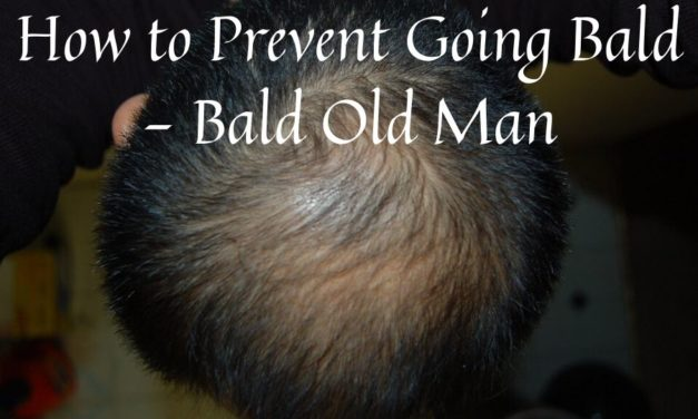 How to Prevent Going Bald – Bald Old Man