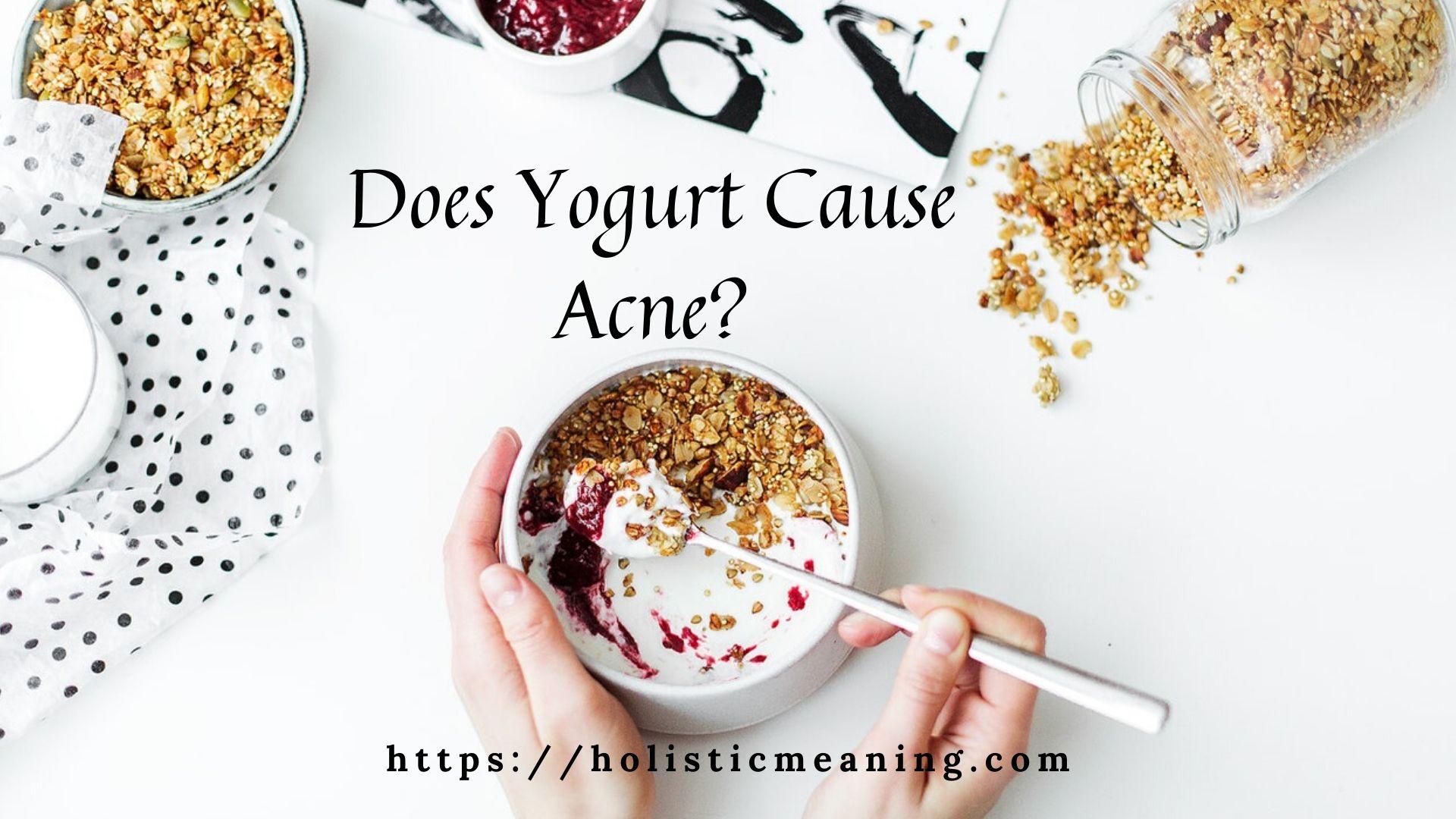 Does Yogurt Cause Acne