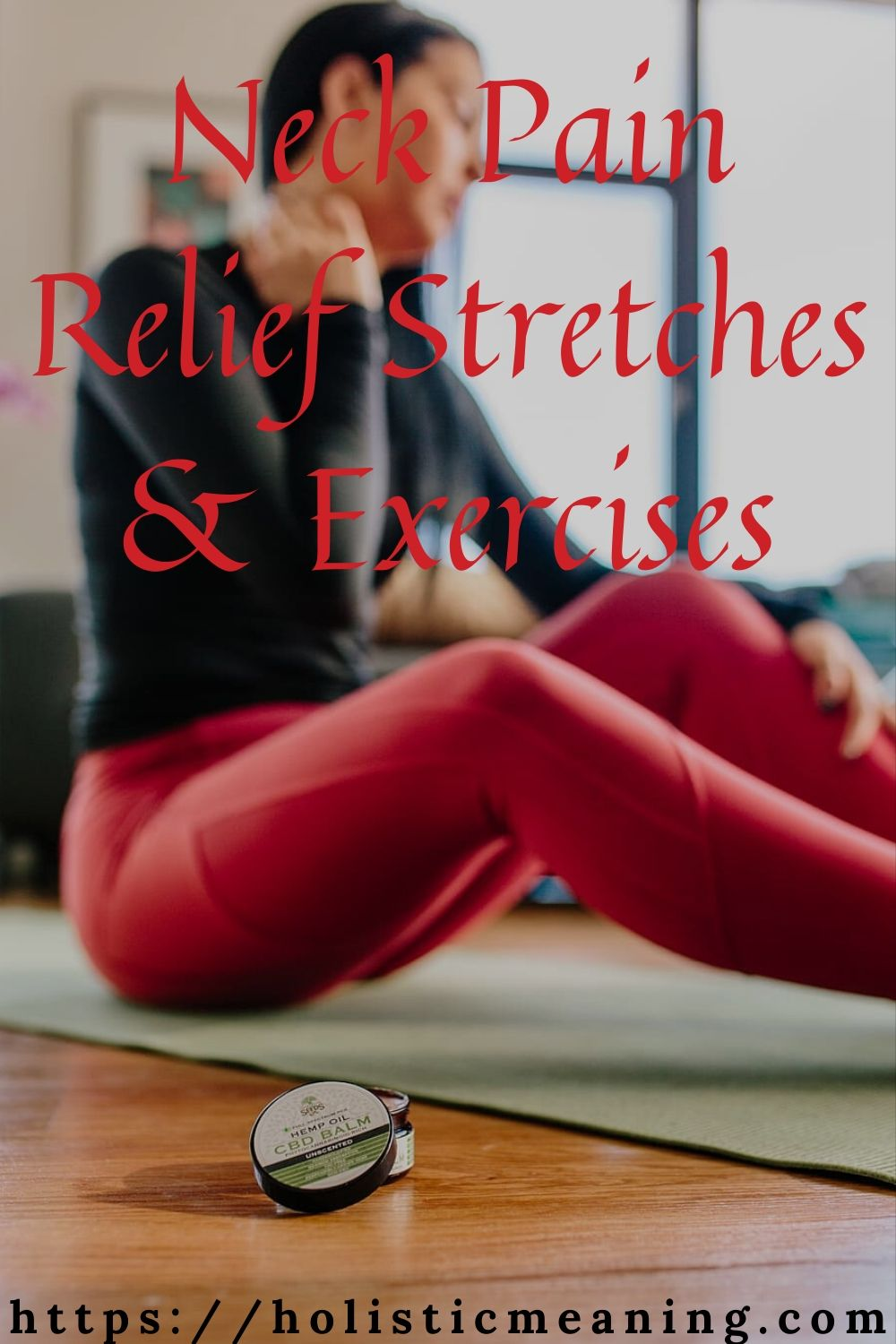 Neck Pain Relief Stretches & Exercises