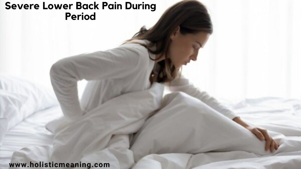 Severe Lower Back Pain During Period