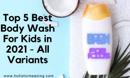 Top 5 Best Body Wash For Kids in 2021 - All Variants