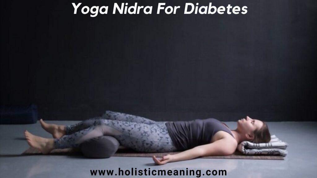 Yoga Nidra For Diabetes