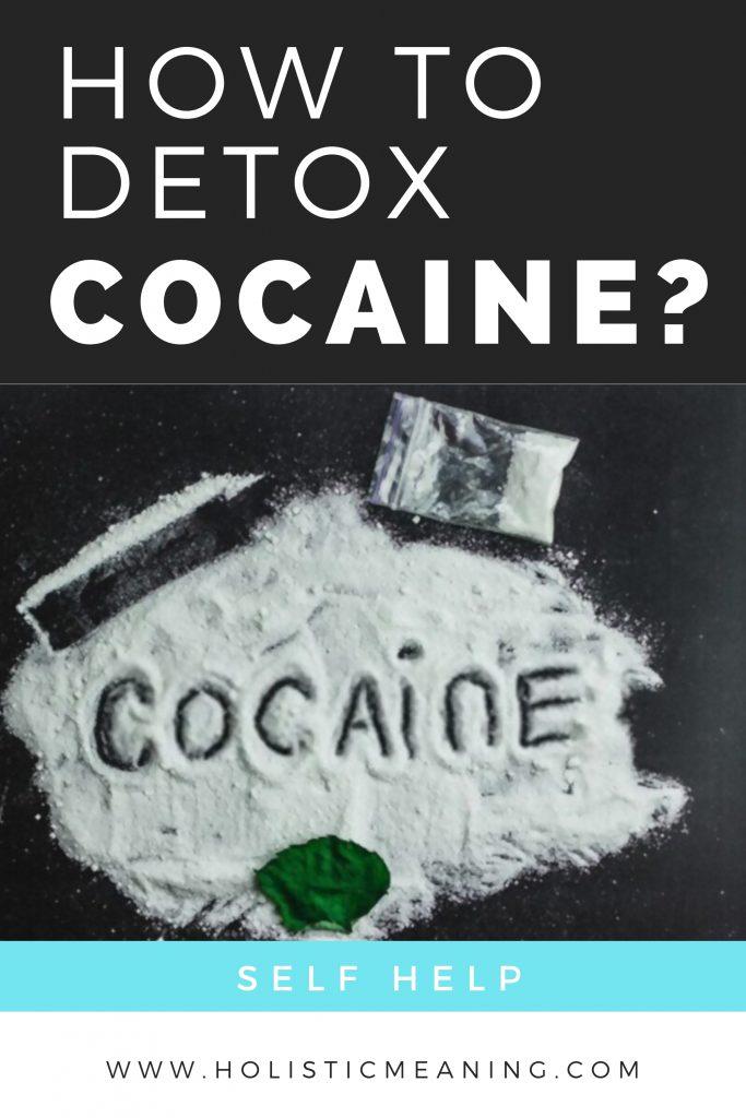 How To Detox Cocaine?