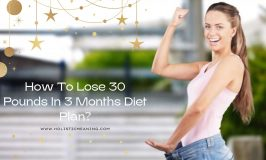 How To Lose 30 Pounds In 3 Months Diet Plan