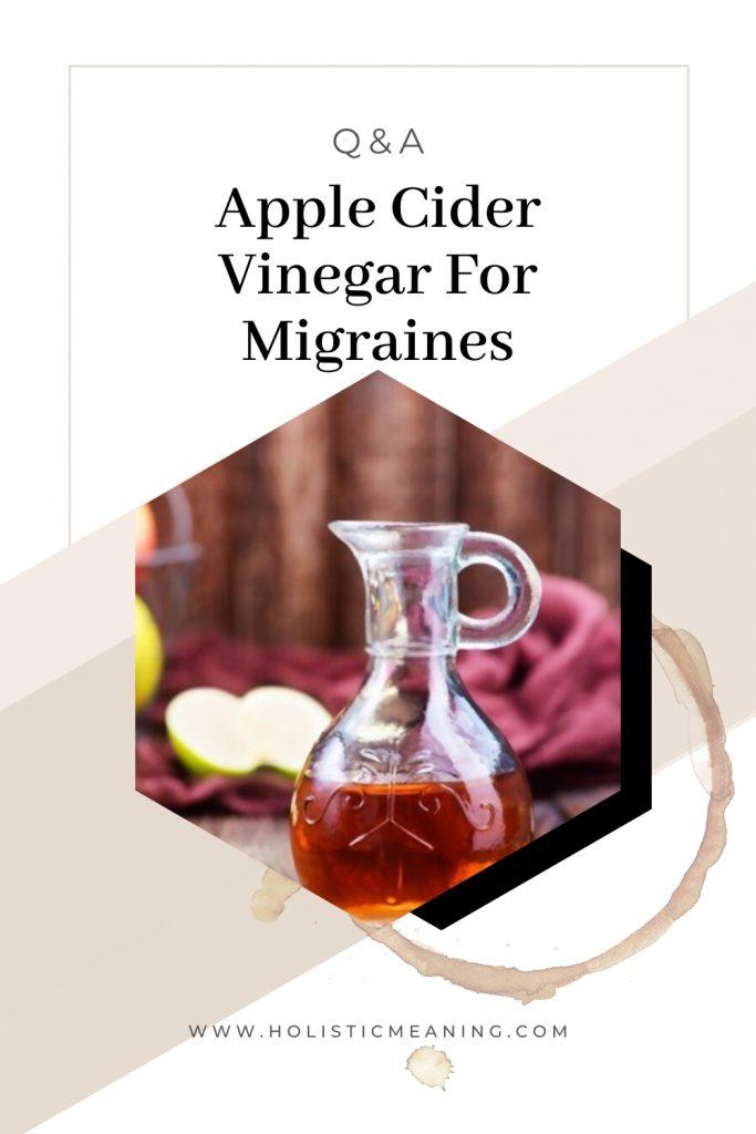 Apple Cider Vinegar For Migraines