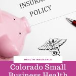 Colorado Small Business Health Insurance