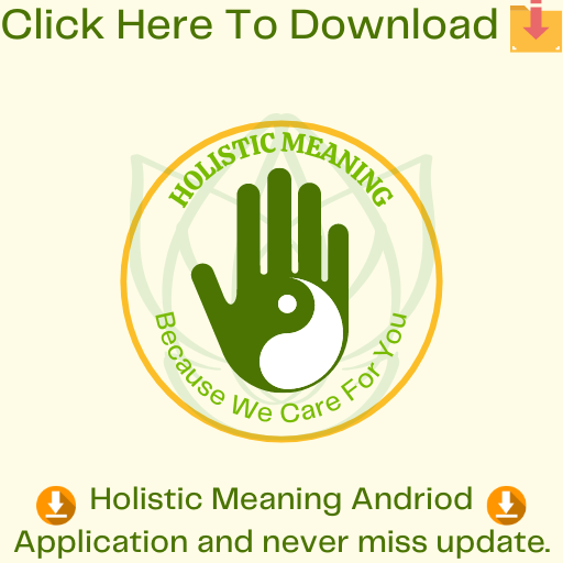 HOLISTIC MEANING Android Application