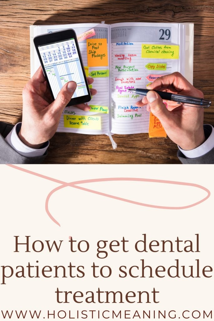 how to get dental patients to schedule treatment
