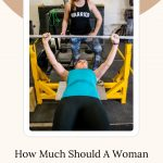 How Much Should A Woman Bench Press