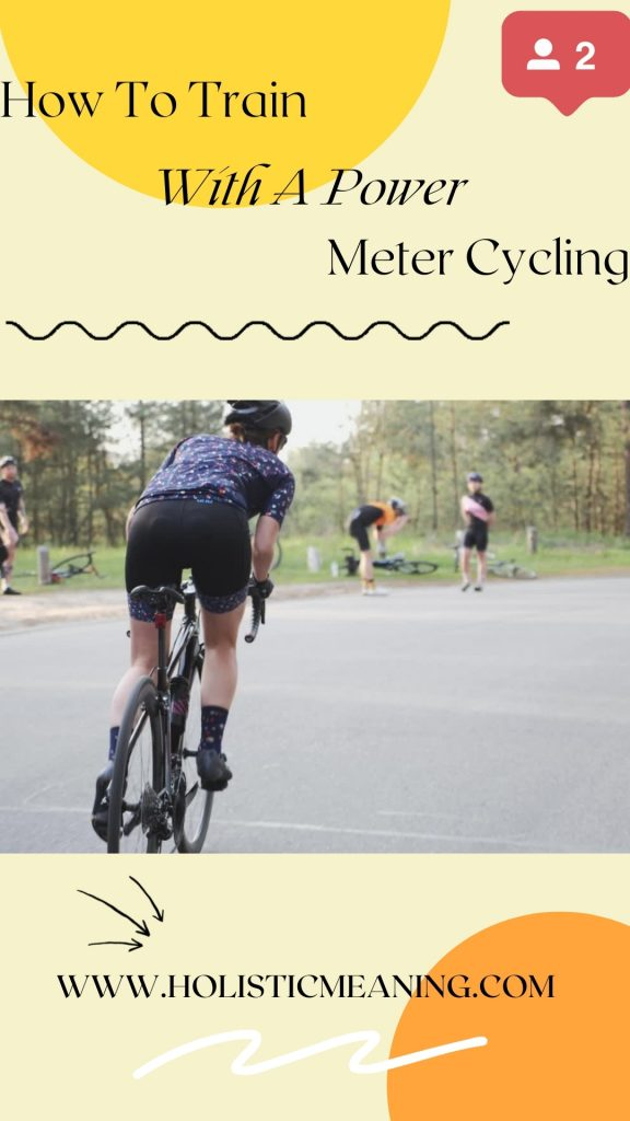 How To Train With A Power Meter Cycling