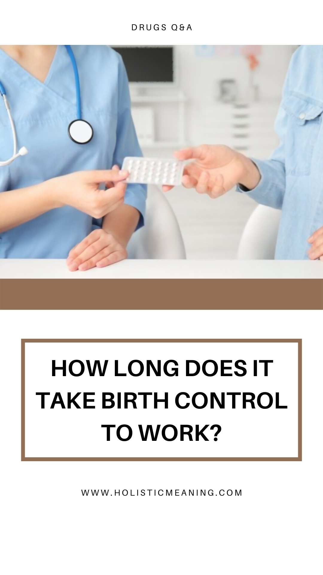 How Long Does It Take Birth Control To Work