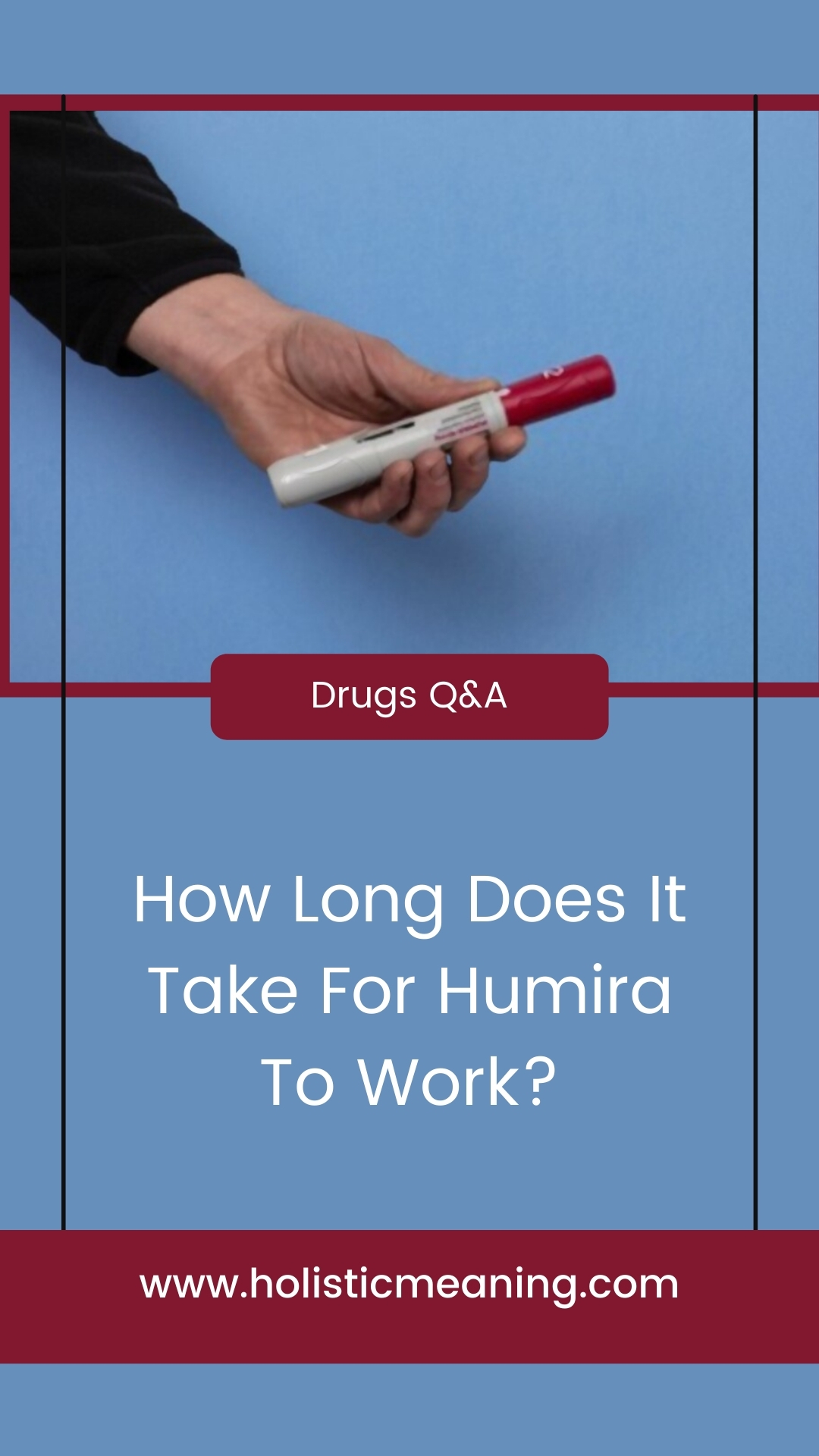 How Long Does It Take For Humira To Work?