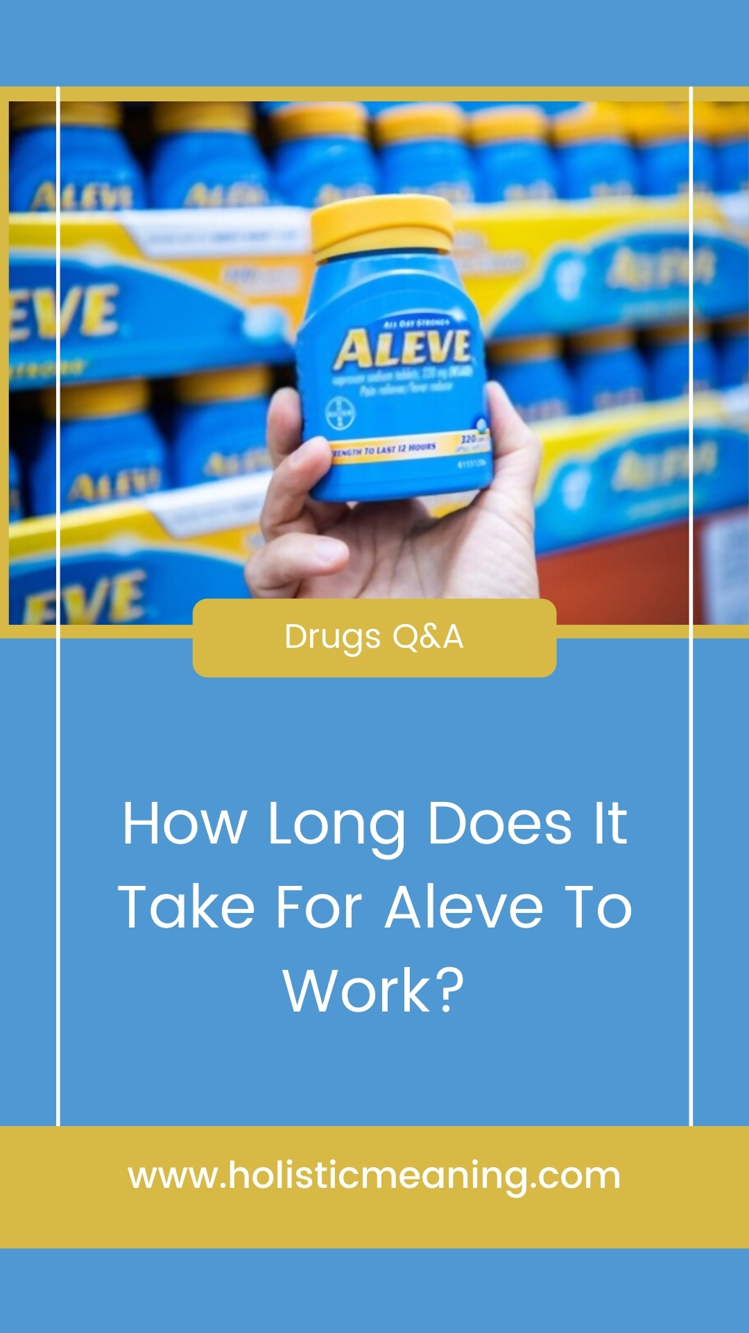 How Long Does It Take For Aleve To Work?