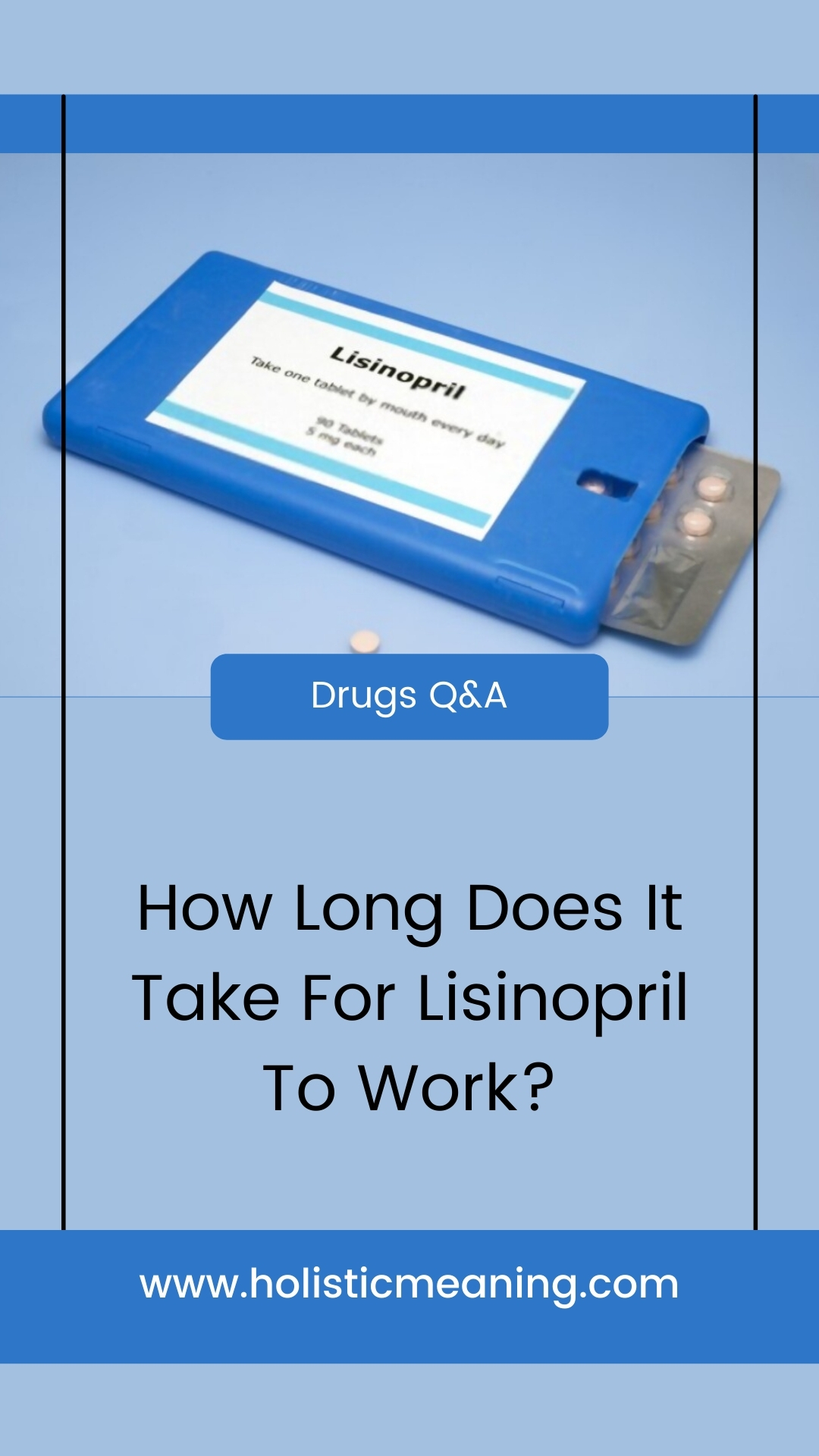 How Long Does It Take For Lisinopril To Work?